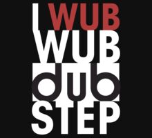 I wub wub dubstep (black)