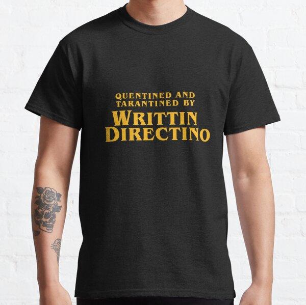 Quentined et Tarantined par Writtin Directino T-Shirt T-shirt classique