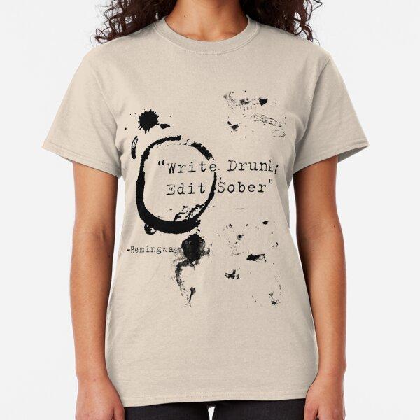 Hemingway Writer's Quote Classic T-Shirt