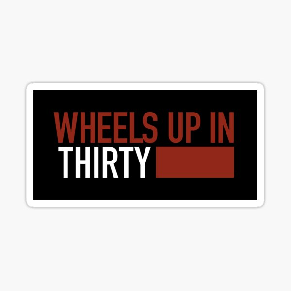 Wheels Up In Thirty Criminal Minds Sticker