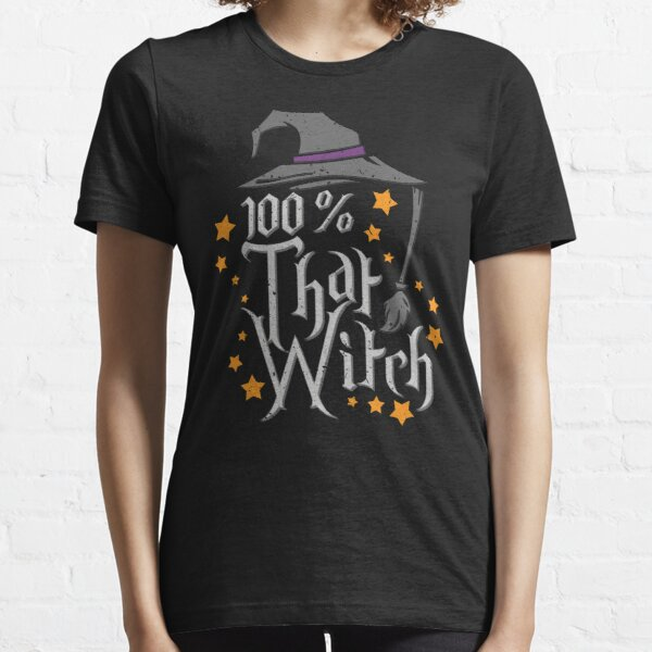 100% That Witch Halloween Essential T-Shirt