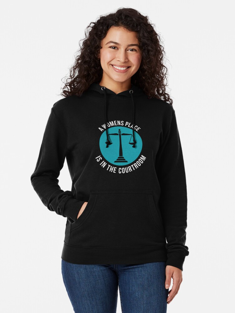 Alternative Ansicht von A Womans Place Is In The Courtroom Shirt Female Lawyer Gift Leichter Hoodie