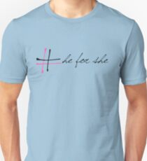 He for she campaign  Unisex T-Shirt