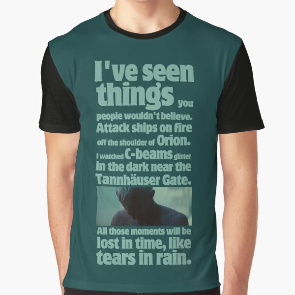 like tears in rain - blade runner quote  Graphic T-Shirt
