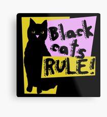 Black cats RULE Metal Print