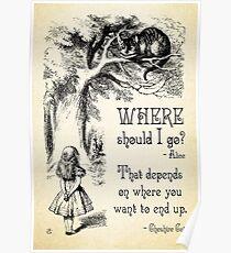 Póster Alicia en el país de las maravillas - Cita de Cheshire Cat - ¿A dónde debería ir? - 0118