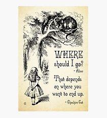 Lámina fotográfica Alicia en el país de las maravillas - Cita de Cheshire Cat - ¿A dónde debería ir? - 0118
