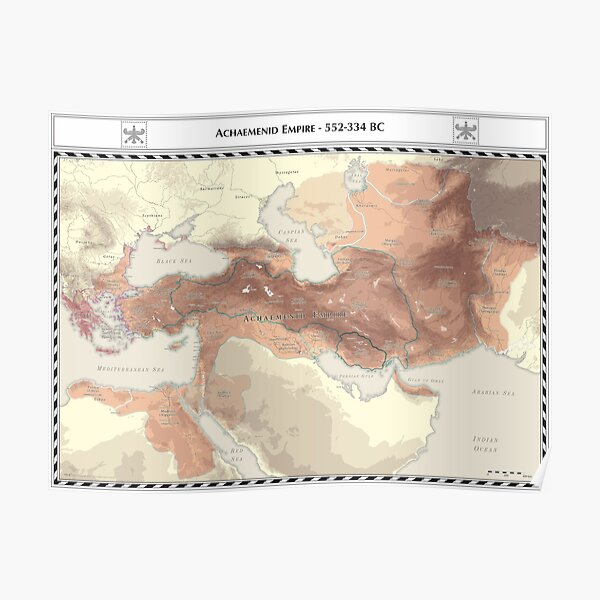 Achaemenid Empire 552-336 BC Poster