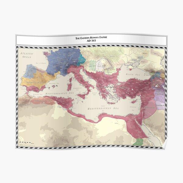 Byzantine Empire - AD 565 Poster