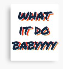 what it do babyyyy navy Canvas Print