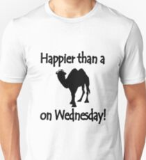 Happier than a camel on wed geek funny nerd T-Shirt