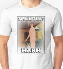 SPANK THAT HANK Unisex T-Shirt
