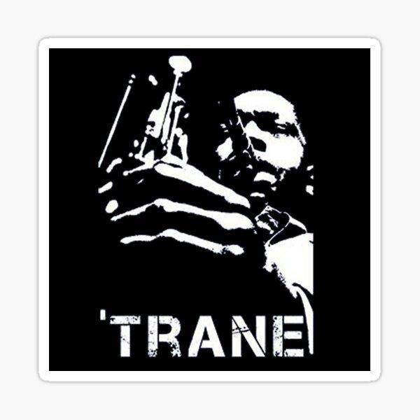 Coltrane coltrane Sticker