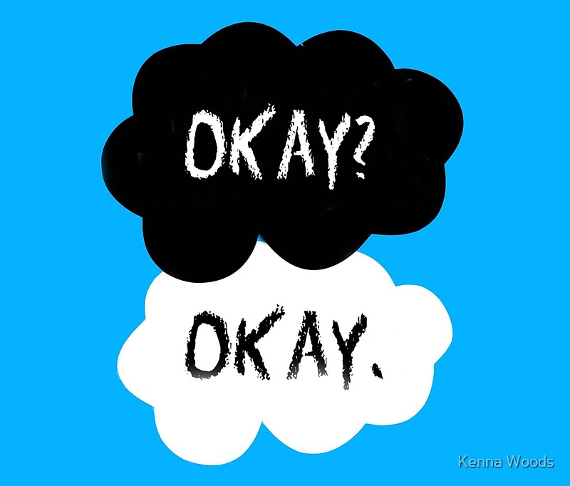 """Okay Okay The Fault In Our Stars """"The Fault In Our..."""