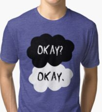 The Fault In Our Stars - Okay Tri-blend T-Shirt