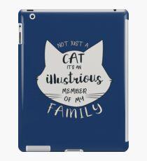 Cat Illustrious Member of my Family iPad Case/Skin