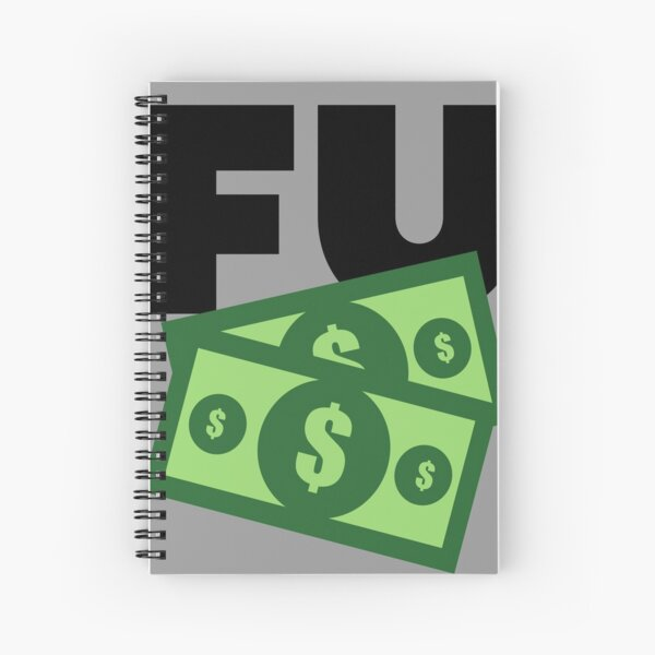 FU Money Spiral Notebook