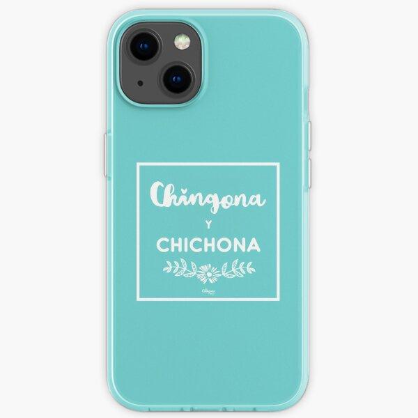 Chingona Y Chichona iPhone Soft Case