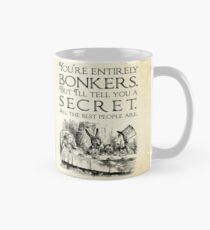 Alice in Wonderland -  You're entirely bonkers -  Mad Hatter Quote 0189 Mug