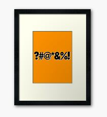 Q*Bert Parody ?#@*&%!  Framed Print