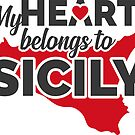 My Heart Belongs To Sicily - Red by campobellezza
