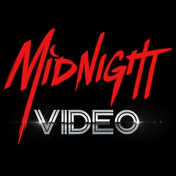 MIDNIGHT VIDEO by adamforcedesign