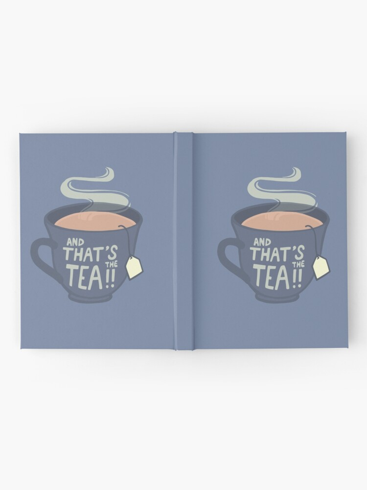 Alternate view of And That's the Tea!! Hardcover Journal