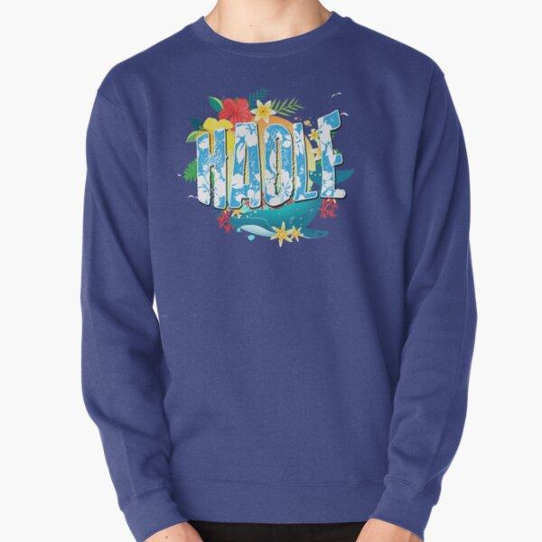 Haole Pullover Sweatshirt