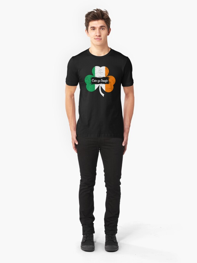 Alternate view of Erin go Bragh - Ireland Forever Slim Fit T-Shirt