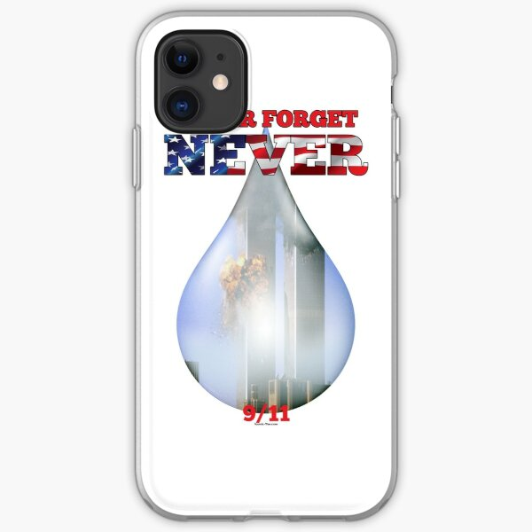9/11 Never Forget NEVER Tear iPhone Soft Case