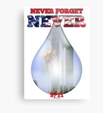 9/11 Never Forget NEVER Tear Metal Print