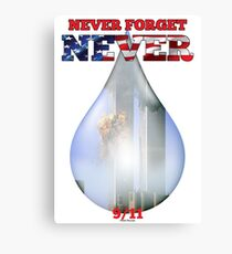 9/11 Never Forget NEVER Tear Canvas Print