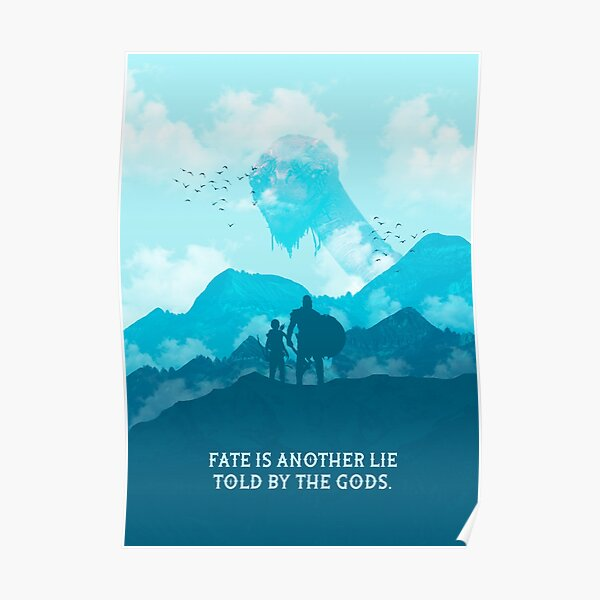 Fate Is Another Lie Told by the Gods Poster