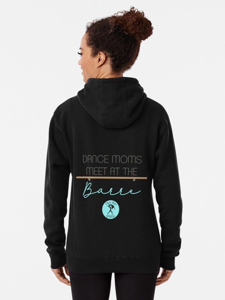 Alternate view of Dance Moms meet at the barre.  Pullover Hoodie