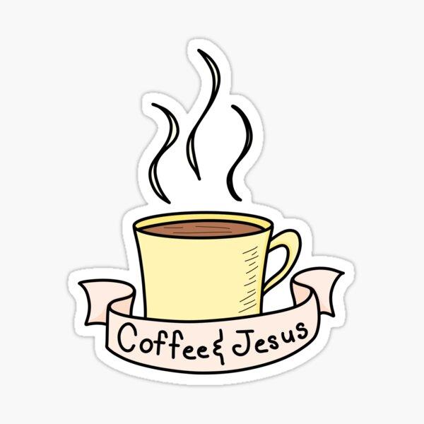 Coffee and Jesus Sticker