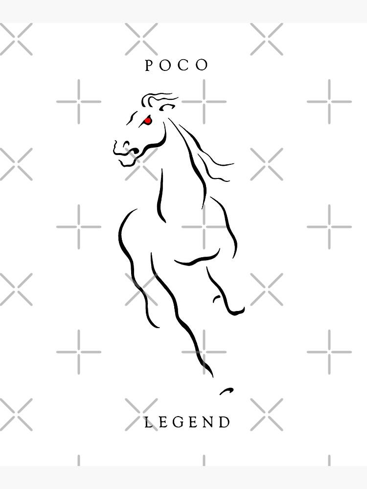 Poco: Legend by Pop-Pop-P-Pow
