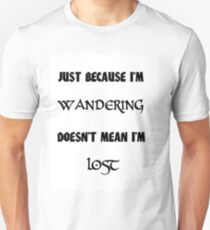 Doesn't mean I'm lost T-Shirt