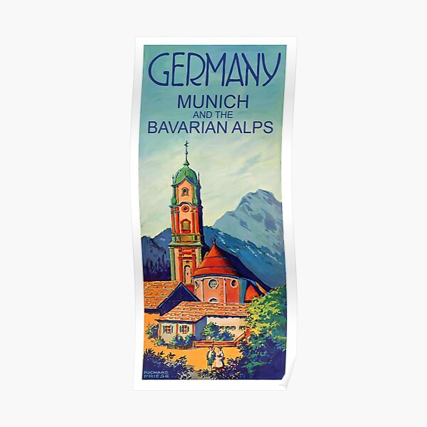 Germany, Munich and the Bavarian Alps, vintage travel poster Poster