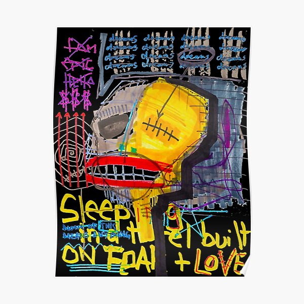 Sleeping in a Hotel Built on Fear & Love Poster