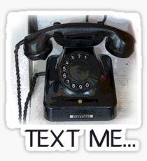Text Me Telephone Sticker