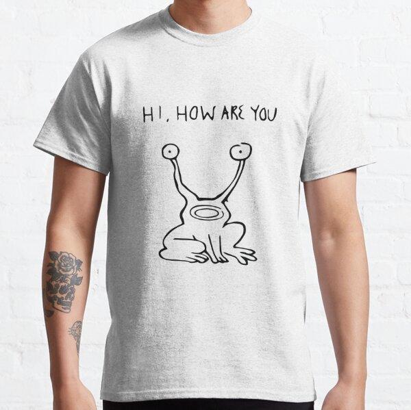 Hi How Are You Shirt| Daniel Johnston| Album Cover T-Shirt| Austin Texas| Keep Austin Weird| Frog Mural Tshirt| Outsider Music| Alien Shirts Classic T-Shirt