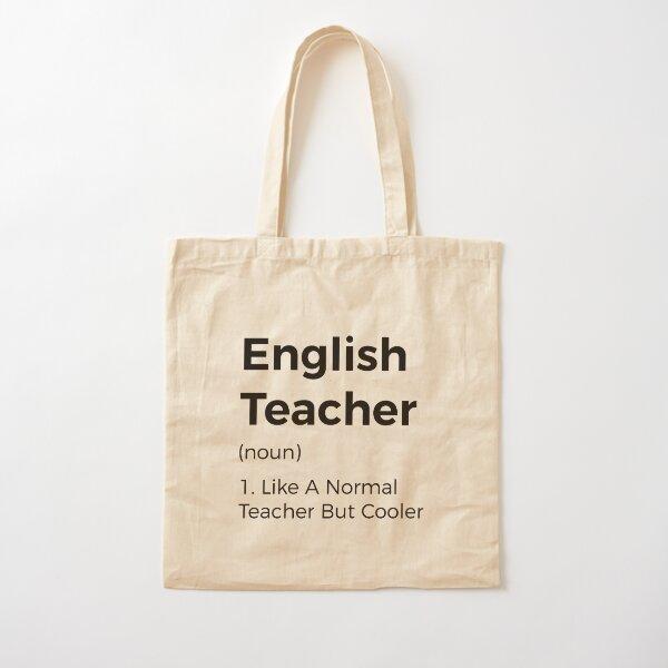English Teacher Like A Normal Teacher But Cooler Cotton Tote Bag