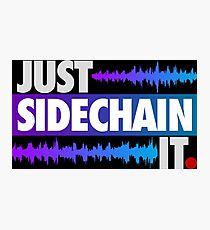 Just Sidechain It (Color Edition) Photographic Print