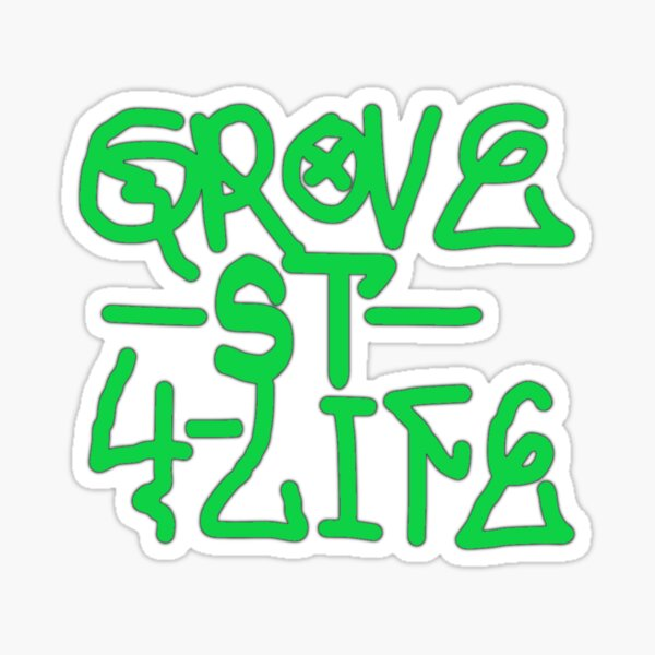 Grove Street St For 4 Life Spray Tag Sticker