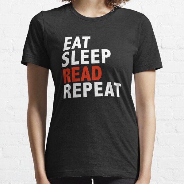 Eat Sleep Read Repeat Book Club Book Worm Essential T-Shirt
