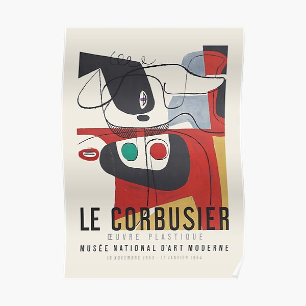 Le Corbusier - Exhibition poster for Musée National d'Art Moderne, 1954 Poster