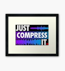 Just Compress It (Color Edition) Framed Print