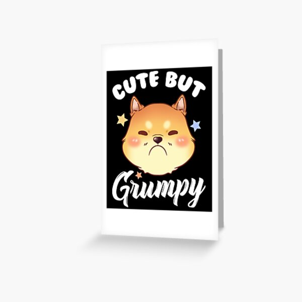 Cute Kitty Is Cute But Grumpy Kitten Upset Pouting Greeting Card