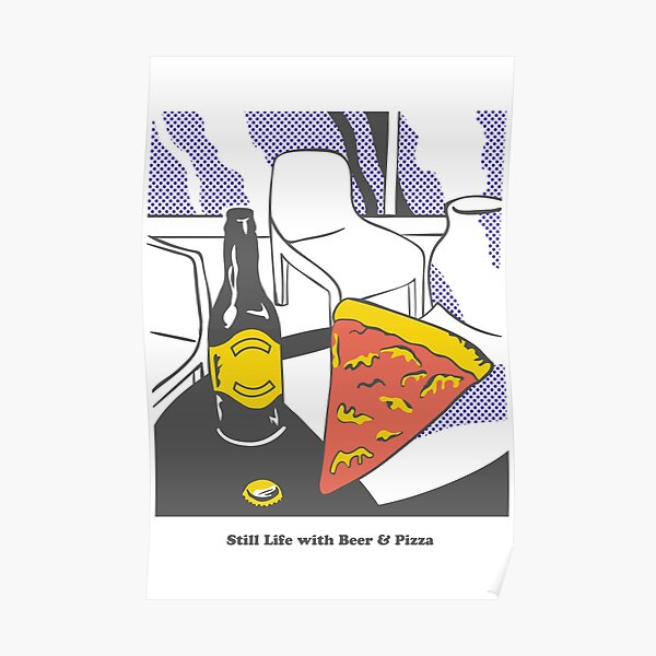 Beer and Pizza Poster