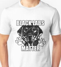 BLACK LABS MATTER 2 T-Shirt